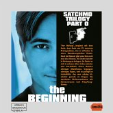 The Satchmo Trilogy, Part 5: The Beginning (ungekürzt) (MP3-Download)