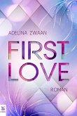First Love romantischer und spannender Liebesroman (eBook, ePUB)
