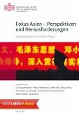 Fokus Asien - Perspektiven und Herausforderungen (eBook, ePUB)