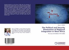 The Political and Security Dimensions of Regional Integration in West Africa