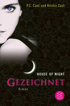 Gezeichnet / House of Night Bd.1 - Cast, P.C;Cast, P. C.;Cast, Kristin