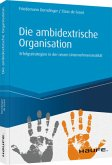 Die ambidextrische Organisation