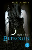 Betrogen / House of Night Bd.2