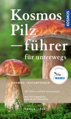 Kosmos Pilzführer für unterwegs - Laux, Hans E.
