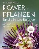Powerpflanzen für die innere Balance
