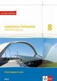 Lambacher Schweizer Mathematik 8. Ausgabe Bayern. Schulaufgabentrainer. Schülerheft mit Lösungen Klasse 8