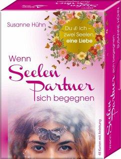 Wenn Seelenpartner sich begegnen - Du & ich - zwei Seelen, eine Liebe - Hühn, Susanne