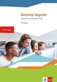 Gateway Upgrade. Englisch für die Berufsfachschule. Workbook mit Audios online
