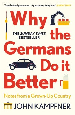 Why the Germans Do it Better (eBook, ePUB) - Kampfner, John