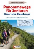 Wanderführer Senioren: Panoramawanderungen für Senioren. (eBook, ePUB)