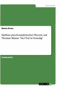 Einfluss psychoanalytischer Theorie auf Thomas Manns