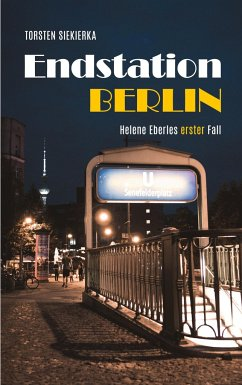 Endstation Berlin - Siekierka, Torsten