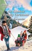 An Alaskan Family Christmas (eBook, ePUB)