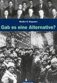 Gab es eine Alternative? (Gesamtausgabe) (eBook, PDF)