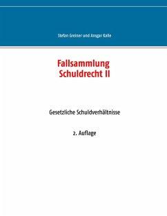Fallsammlung Schuldrecht II (eBook, ePUB)