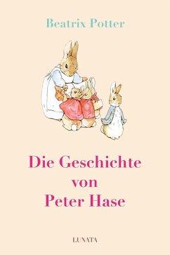Die Geschichte von Peter Hase (eBook, ePUB) - Potter, Beatrix