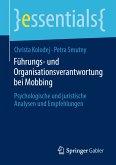 Führungs- und Organisationsverantwortung bei Mobbing (eBook, PDF)