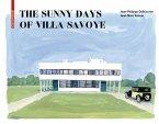 The Sunny Days of Villa Savoye (eBook, PDF)