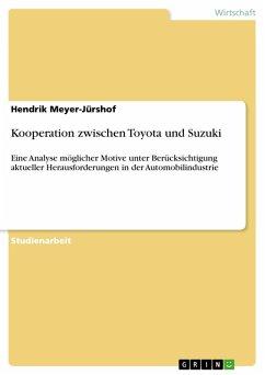 Kooperation zwischen Toyota und Suzuki (eBook, PDF) - Meyer-Jürshof, Hendrik