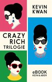 Crazy Rich Trilogie (eBook, ePUB)