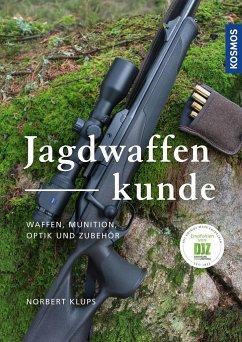 Jagdwaffenkunde - Klups, Norbert