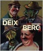Manfred Deix trifft Werner Berg