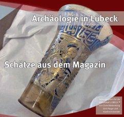 Archäologie in Lübeck