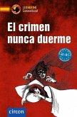 El crimen nunca duerme