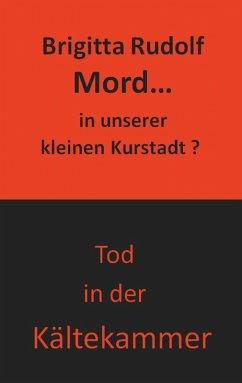 Mord - in unserer kleinen Kurstadt (eBook, ePUB)