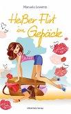 Heißer Flirt im Gepäck (eBook, ePUB)