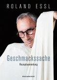 Roland Essl - Geschmackssache (eBook, ePUB)