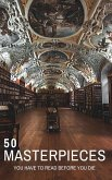 50 Masterpieces you have to read before you die vol: 1 (eBook, ePUB)