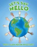 Let's Say Hello (eBook, ePUB)