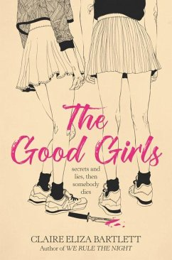 The Good Girls - Bartlett, Claire Eliza