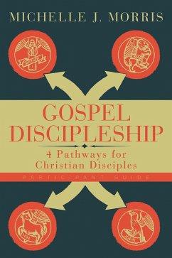 Gospel Discipleship Participant Guide (eBook, ePUB)