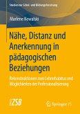 Nähe, Distanz und Anerkennung in pädagogischen Beziehungen (eBook, PDF)