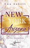 New York - Arizona: Helle Stunden (eBook, ePUB)