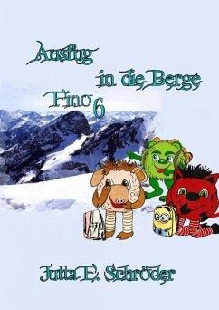 Fino 6 - Ausflug in die Berge (eBook, ePUB) - Schröder, Jutta E.