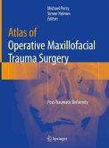 Atlas of Operative Maxillofacial Trauma Surgery (eBook, PDF)