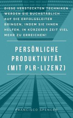 Persönliche Produktivität (eBook, ePUB) - Sternberg, Andre