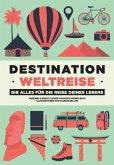 Destination Weltreise (eBook, ePUB)