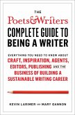 Poets & Writers Complete Guide to Being A Writer (eBook, ePUB)