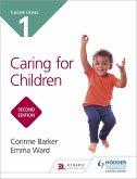 CACHE Level 1 Caring for Children Second Edition (eBook, ePUB)