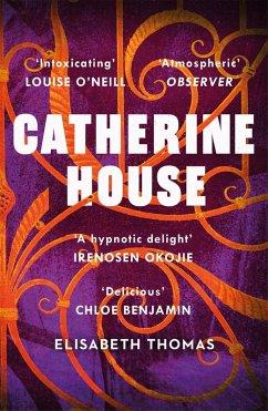 Catherine House (eBook, ePUB) - Thomas, Elisabeth