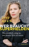 Wer braucht Superhelden (eBook, ePUB)