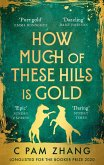 How Much of These Hills is Gold (eBook, ePUB)