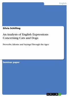 An Analysis of English Expressions Concerning Cats and Dogs (eBook, PDF)