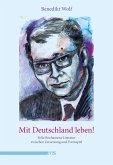 Mit Deutschland leben! (eBook, ePUB)