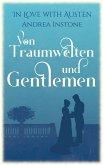 Von Traumwelten und Gentlemen (eBook, ePUB)