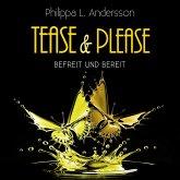 Tease & Please - befreit und bereit (MP3-Download)